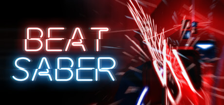 Beat Saber - Addictive music rhythm experience.