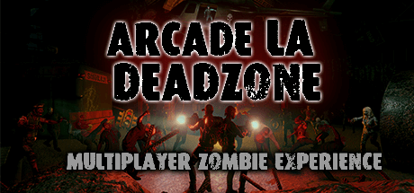 Arcade LA Deadzone - Start with this multiplayer shooter with 4 players.